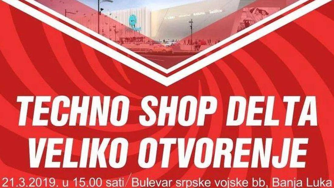 Još samo jedan dan do otvorenja Techno Shopa u Delta Planet centru u Banjoj Luci